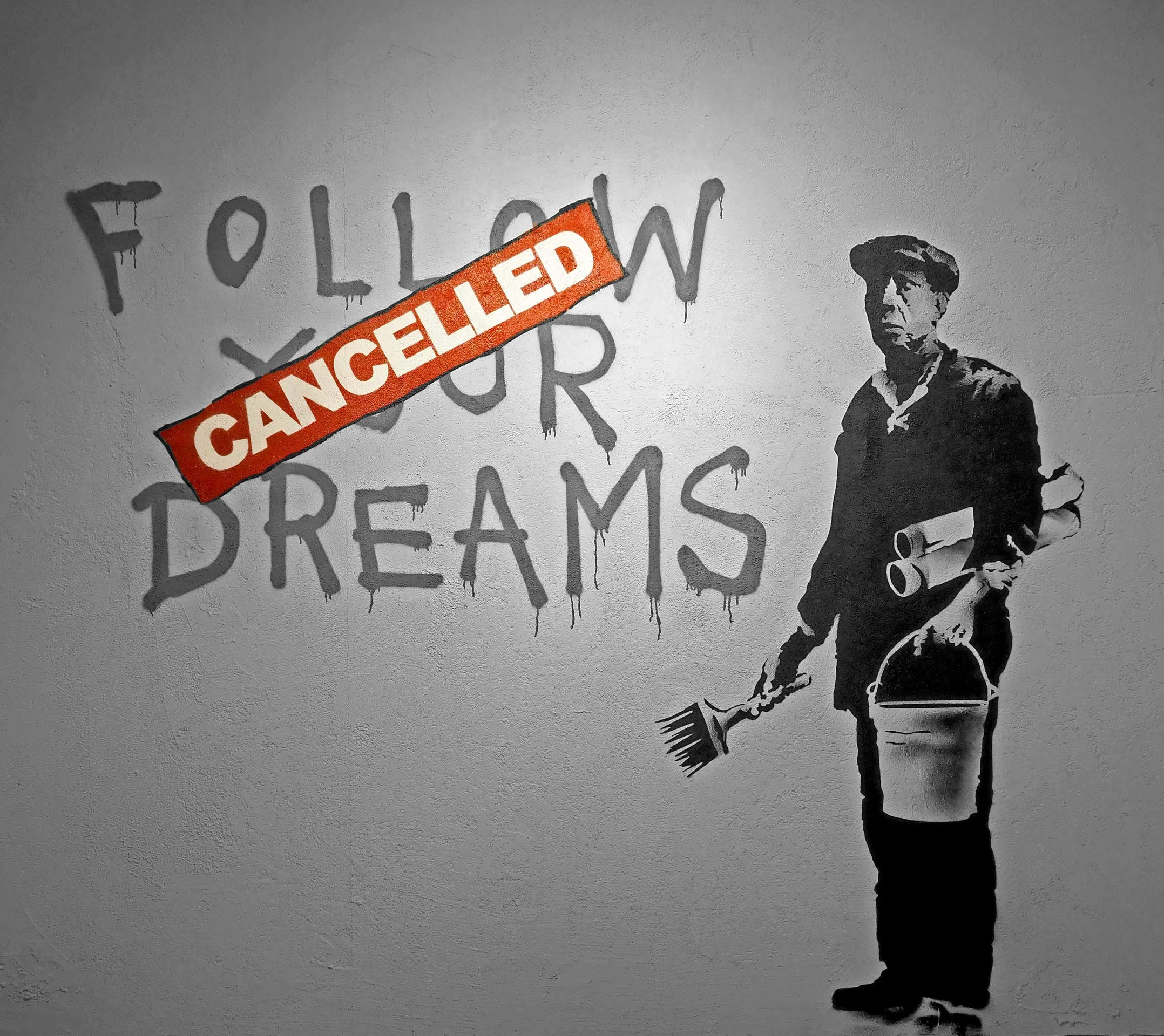Banksy: Follow Your Dreams Cancelled